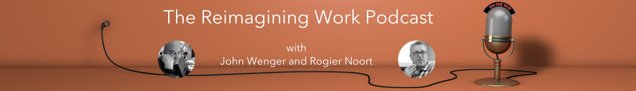 reimagining work podcast